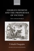 Cover for Charles Dickens and the Properties of Fiction