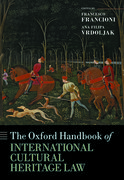 Cover for The Oxford Handbook of International Cultural Heritage Law