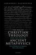 Cover for The Rise of Christian Theology and the End of Ancient Metaphysics
