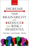 Cover for Increase your Brainability—and Reduce your Risk of Dementia - 9780198860341