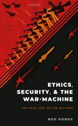 Cover for Ethics, Security, and The War-Machine