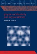 Cover for Physics of Elasticity and Crystal Defects