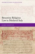 Cover for Byzantine Religious Law in Medieval Italy