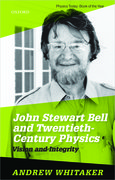 Cover for John Stewart Bell and Twentieth Century Physics - 9780198861263