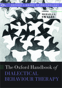 Cover for The Oxford Handbook of Dialectical Behaviour Therapy