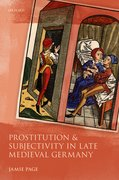Cover for Prostitution and Subjectivity in Late Medieval Germany