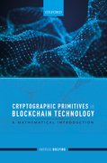 Cover for Cryptographic Primitives in Blockchain Technology - 9780198862840