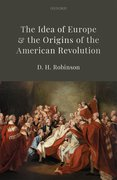 Cover for The Idea of Europe and the Origins of the American Revolution
