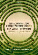 Cover for Global Intellectual Property Protection and New Constitutionalism