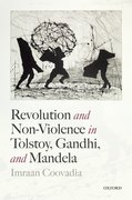 Cover for Revolution and Non-Violence in Tolstoy, Gandhi, and Mandela