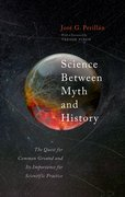Cover for Science Between Myth and History - 9780198864967
