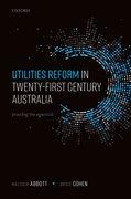 Cover for Utilities Reform in Twenty-First Century Australia