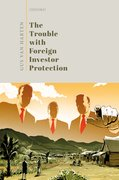 Cover for The Trouble with Foreign Investor Protection