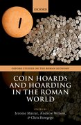 Cover for Coin Hoards and Hoarding in the Roman World