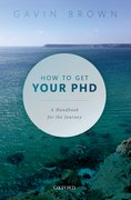 Cover for How to Get Your PhD - 9780198866923
