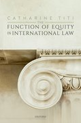 Cover for The Function of Equity in International Law