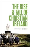 Cover for The Rise and Fall of Christian Ireland
