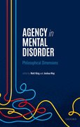 Cover for Agency, Responsibility, and Mental Disorder