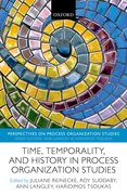 Cover for Time, Temporality, and History in Process Organization Studies
