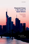 Cover for Financial Crises and the Limits of Bank Reform