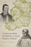 Cover for Confessionalism and Mobility in Early Modern Ireland