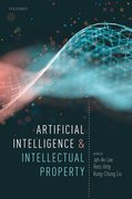 Cover for Artificial Intelligence and Intellectual Property - 9780198870944