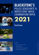 Cover for Blackstone's Police Sergeants' and Inspectors' Mock Examination Paper 2021 - 9780198871088