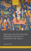 Cover for Dreams and Divination from Byzantium to Baghdad, 400-1000 CE
