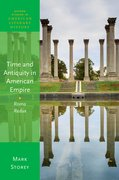 Cover for Time and Antiquity in American Empire