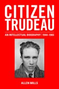 Cover for Citizen Trudeau