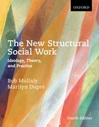 Cover for The New Structural Social Work: Ideology, Theory, and Practice