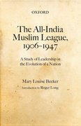 Cover for The All-India Muslim League, 1906-1947