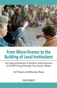 Cover for From Micro-finance to the Building of Local Institutions: The Evolution of Micro-credit Programme of the OPP