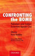 Cover for Confronting the Bomb: Pakistani and Indian Scientists Speak Out