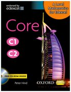 A Level Mathematics for Edexcel: Core C1/C2