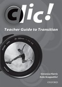 Clic! Teacher Guide to Transition