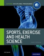 Cover for IB Diploma Sports, Exercise & Health: Course Book