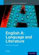 Cover for IB English A: Language and Literature Skills and Practice