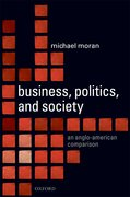 Business, Politics, and Society An Anglo-American Comparison