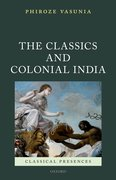 Cover for The Classics and Colonial India