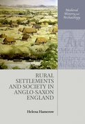 Cover for Rural Settlements and Society in Anglo-Saxon England