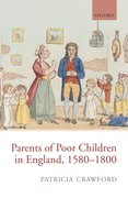 Cover for Parents of Poor Children in England, 1580-1800