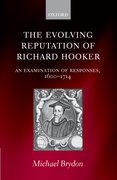 Cover for The Evolving Reputation of Richard Hooker