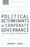 Political Determinants of Corporate Governance Political Context, Corporate Impact