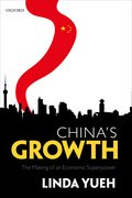 China's Growth The Making of an Economic Superpower