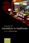 Cover for A Manual of Simulation in Healthcare