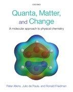 Atkins, de Paula & Friedman: Quanta, Matter, and Change