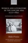 Cover for Women and Literature in the Goethe Era 1770-1820