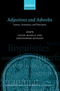 Adjectives and Adverbs Syntax, Semantics, and Discourse