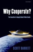 Why Cooperate? The Incentive to Supply Global Public Goods